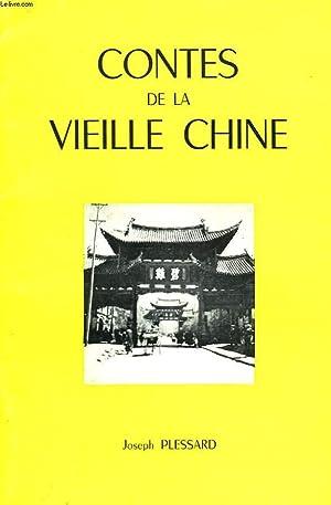 CONTES DE LA VIEILLE CHINE: JOSEPH PLESSARD