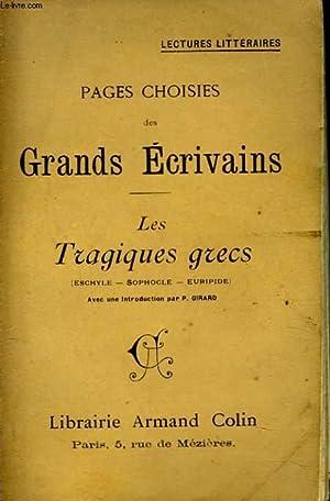 PAGES CHOISIES DES GRANDS ECRIVAINS. LES TRAGIQUES: COLLECTIF