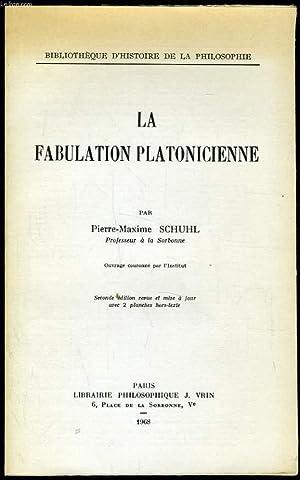 LA FABULATION PLATONICIENNE: PIERRE MAXIME SCHUHL