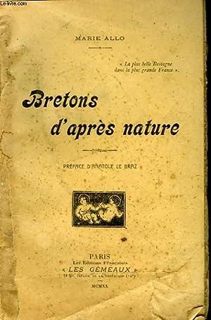 BRETONS D'APRES NATURE: MARIE ALLO