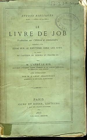 ETUDES BIBLIQUES. LE LIVRE DE JOB. Traduction: M. L'ABBE LE