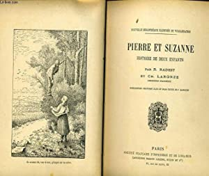 PIERRE ET SUZANNE HISTOIRE DE DEUX ENFANTS: R. RADEST & CH. LARONZE