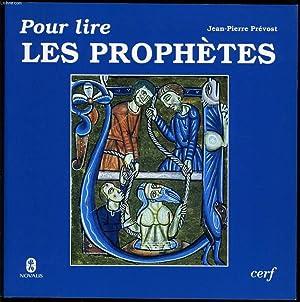 POUR LIRE LES PROPHETES: JEAN PIERRE PREVOST