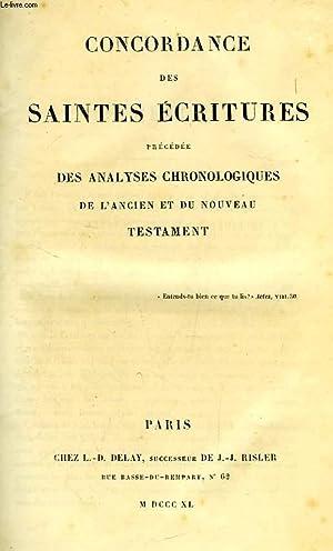 CONCORDANCE DES SAINTES ECRITURES, PRECEDEE DES ANALYSES: COLLECTIF