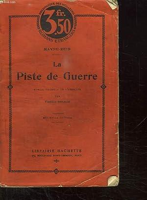 LA PISTE DE GUERRE.: MAYNE REID.