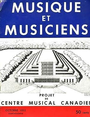 MUSIQUE ET MUSICIENS N°1, OCTOBRE 1952. PROJET DE CENTRE MUSICAL CANADIEN.: CHARLES-EMILE GADBOIS