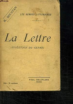 LA LETTRE. EVOLUTION DU GENRE.: ROUSTAN M.