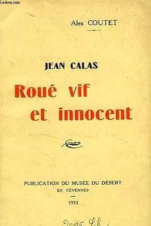 JEAN CALAS, ROUE VIF ET INNOCENT: COUTET ALEX