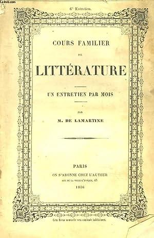 COURS FAMILIER DE LITTERATURE. UN ENTRETIEN PAR MOIS. 6 ème ENTRETIEN.: M. DE LAMARTINE