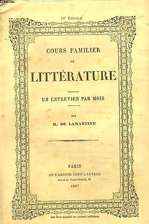 COURS FAMILIER DE LITTERATURE. UN ENTRETIEN PAR MOIS. 16 ème ENTRETIEN.: M. DE LAMARTINE