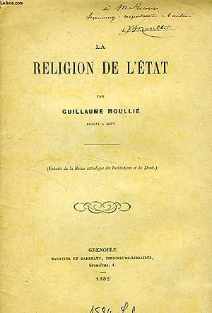 LA RELIGION DE L'ETAT: MOULLIE GUILLAUME