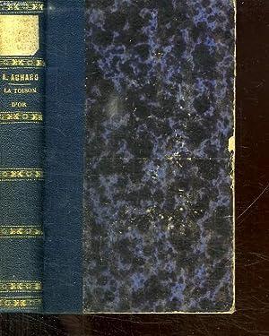 LA TOISON D OR. TROISIEME EDITION.: ACHARD AMEDEE.
