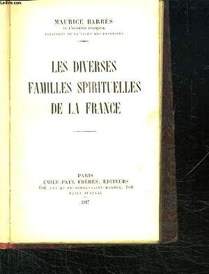 LES DIVERSES FAMILLES SPIRITUELLES DE LA FRANCE.: BARRES MAURICE.