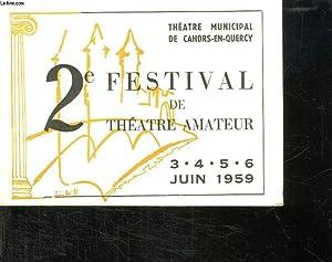 THEATRE MUNICIPAL DE CAHORS EN QUERCY. 2EM FESTIVAL DE THEATRE AMATEUR. 3. 4. 5 . 6 . JUIN 1959.: ...