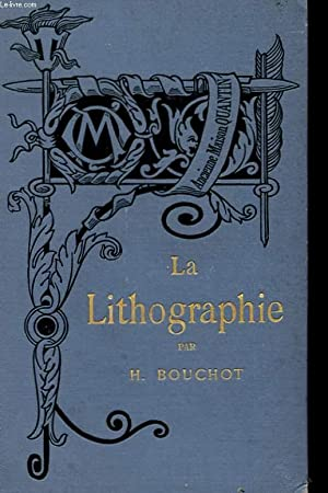 LA LITHOGRAPHIE: BOUCHOT HENRI