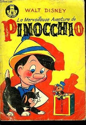 LA MERVEILLEUSE AVENTURE DE PINOCCHIO.: WALT DISNEY.