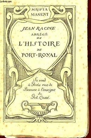ABREGE DE L'HISTOIRE DE PORT-ROYAL: RACINE JEAN