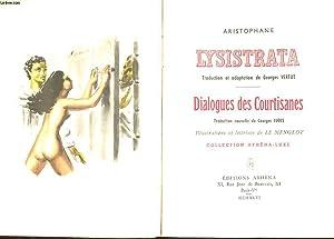 LYSISTRATA. DIALOGUES DES COURTISANES.: ARISTOPHANE
