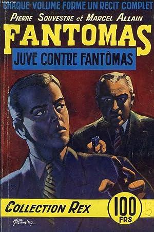 FANTOMAS, JUVE CONTRE FANTOMAS: SOUVESTRE Pierre, ALLAIN