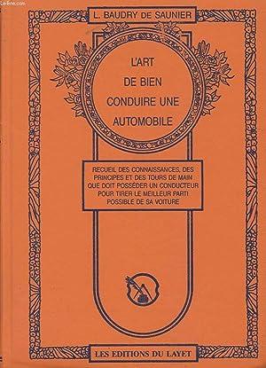 L'ART DE BIEN CONDUIRE UNE AUTOMOBILE. RECUEIL: BAUDRY DE SAUNIER