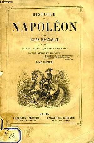 HISTOIRE DE NAPOLEON, 3 TOMES: REGNAULT ELIAS