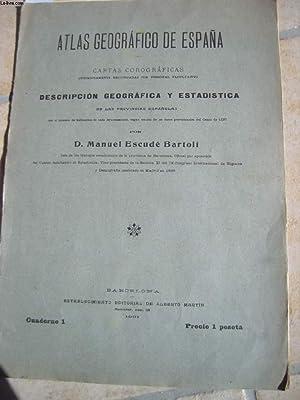 ATLAS GEOGRAFICO DE ESPANA. CARTAS COROGRAFICAS. DESCRIPCION GEOGRAFICA Y ESTADISTICA DE LAS ...
