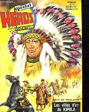 HEROS AVENTURE N° 12. LES VILLES D OR DE KIPOLA.: COLLECTIF.