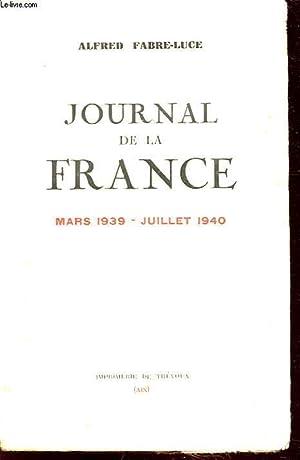 JOURNAL DE LA FRANCE MARS 1939 JULLLET 1940: ALFRED FABRE LUCE