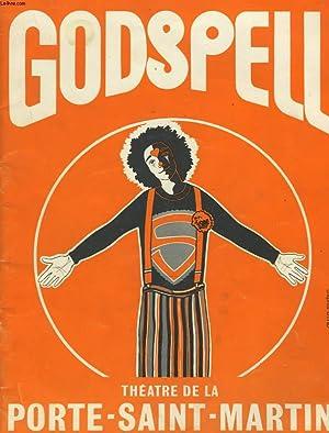 GODSPELL. COMEDIE MUSICALE ROCK D'APRES L'EVANGILE SELON: STEPHEN SCHWARTZ