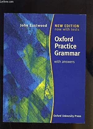OXFORD PRACTICE GRAMMAR WITH ANWERS: JOHN EASTWOOD