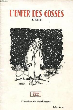 L ENFER DES GOSSES: F. DESAX