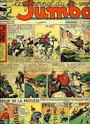 LE JOURNAL DU FAR WEST JUMBO N°4. LE ROI DE LA PRAIRIE.: COLLECTIF.