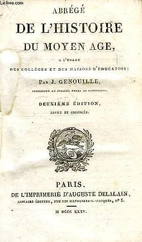 ABREGE DE L'HISTOIRE DU MOYEN AGE: GENOUILLE J.