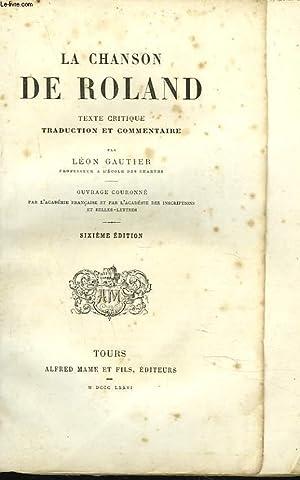 LA CHANSON DE ROLAND. TEXTE CRITIQUE, TRADUCTION: ANONYME