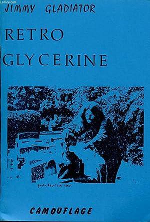 RETRO GLYCERINE: JIMMY GLADIATOR