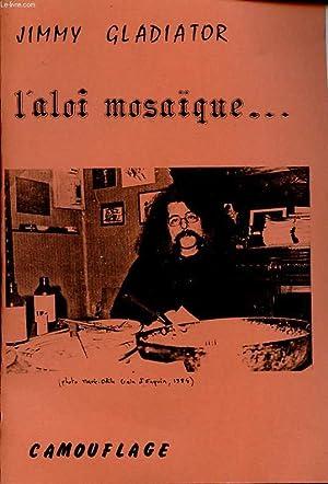 L ALOI MOSAIQUE.: JIMMY GLADIATOR
