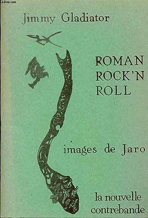ROMAN ROCK'N ROLL: JIMMY GLADIATOR