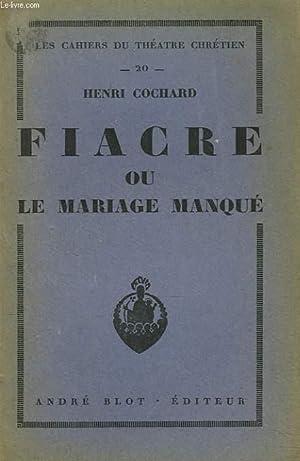 FIACRE ou LE MARIAGE MANQUE.: HENRI COCHARD