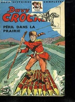 DAVY CROCKETT PERIL DANS LA PRAIRIE N° 12.: COLLECTIF.