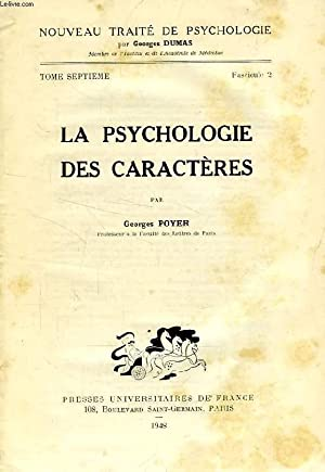 LA PSYCHOLOGIE DES CARACTERES: POYER GEORGES