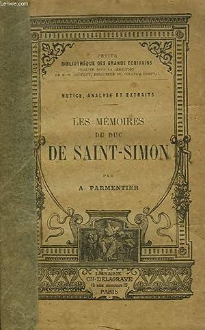 LES MEMOIRES DU DUC DE SAINT-SIMON: A. PARMENTIER