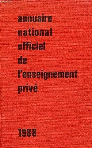 ANNUAIRE NATIONAL OFFICIEL DE L'ENSEIGNEMENT PRIVE, 1988: COLLECTIF