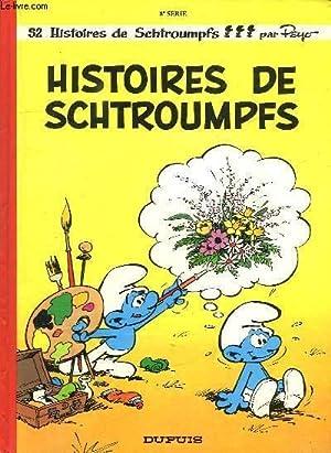 52 HISTOIRES DE SCHTROUMPFS. HISTOIRES DE SCHTROUMPFS.: PEYO.