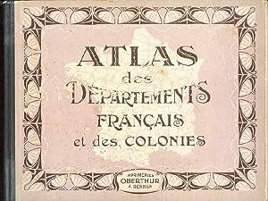 ATLAS DES DEPARTEMENTS FRANCAIS ET DES COLONIES: ANONYME