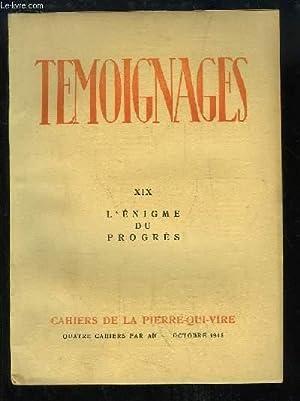 Témoignages, Cahiers de la Pierre-qui-Vire, N°19 : L'Enigme du Progrès.: ...