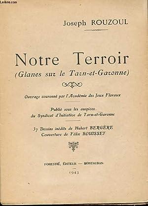 NOTRE TERROIR (GLANES SUR LE TARN-ET-GARONNE): ROUZOUL JOSEPH
