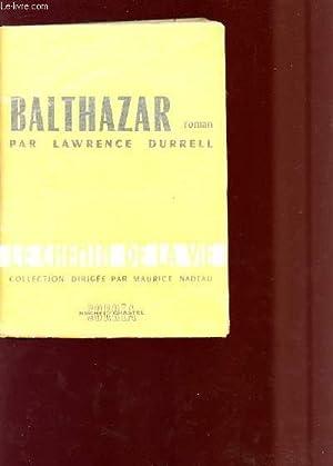 BLATHAZAR - LE CHEMIN DE LA VIE.: DURRELL LAWRENCE