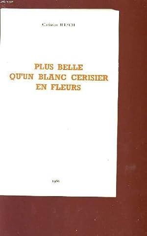 PLUS BELLE QU'UN BLANC CERISIER EN FLEURS.: IELSCH