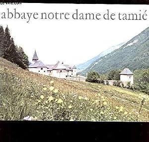 ABBAYE NOTRE DAME DE TAMIE: COLLECTIF