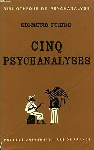 CINQ PSYCHANALYSES: FREUD SIGMUND